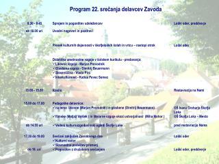 Program 22. srečanja delavcev Zavoda