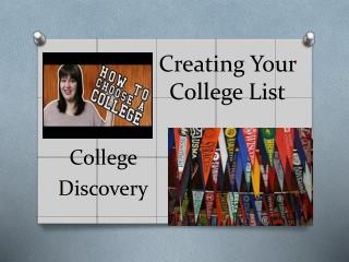 Creating Your  College List