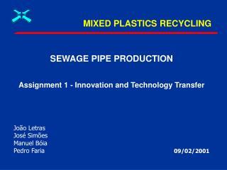 MIXED PLASTICS RECYCLING