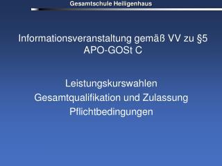 Informationsveranstaltung gemäß VV zu §5 APO-GOSt C