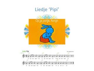 Liedje ' Pipi '