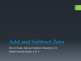 Add and Subtract Zero