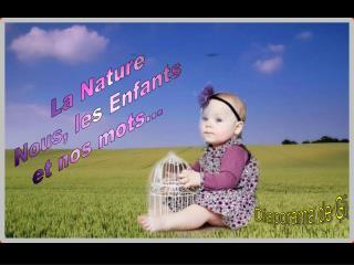 La Nature Nous, les Enfants et nos mots...