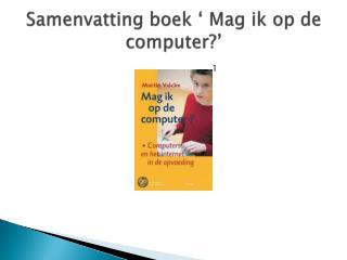 Samenvatting boek ' Mag ik op de computer?'