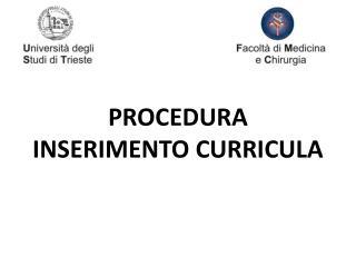 PROCEDURA INSERIMENTO CURRICULA