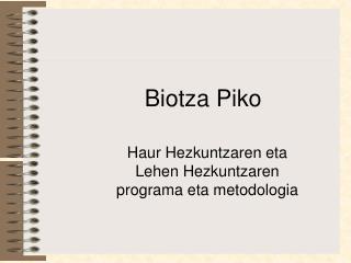 Haur Hezkuntzaren eta Lehen Hezkuntzaren programa eta metodologia