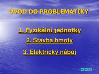 �VOD DO PROBLEMATIKY