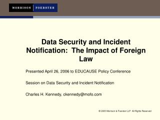 Data Security and Incident Notification:  The Impact of Foreign Law