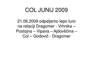 COL JUNIJ 2009
