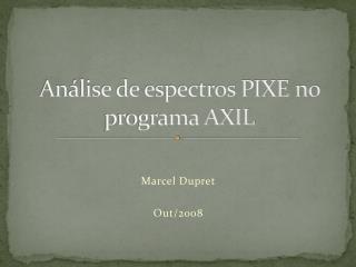Análise de espectros PIXE no programa AXIL
