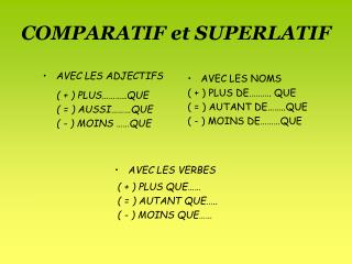 COMPARATIF et SUPERLATIF