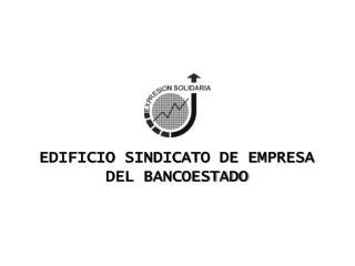 EDIFICIO SINDICATO DE EMPRESA DEL BANCOESTADO