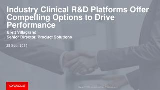 Industry Clinical R&D Platforms Offer Compelling Options to Drive Performance