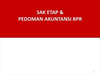 SAK ETAP & PEDOMAN AKUNTANSI BPR