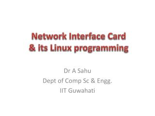 Network Interface Card  & its Linux programming