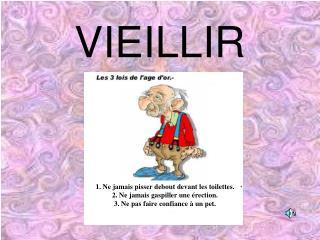 VIEILLIR