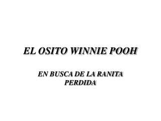 EL OSITO WINNIE POOH