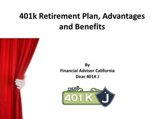 401k Retirement Plan, Advantages and Benefits