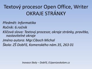 Textový procesor Open Office,  Writer OKRAJE  S TRÁNKY