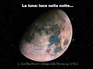 La luna: luce nella notte…