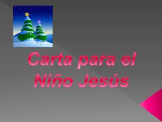 Carta para el Niño Jesús