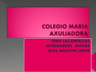 COLEGIO MARIA AXULIADORA