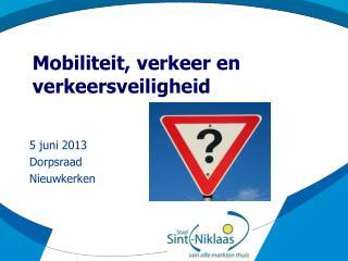 Mobiliteit, verkeer en verkeersveiligheid