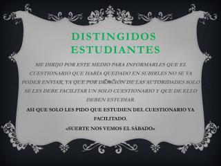 DISTINGIDOS  ESTUDIANTES