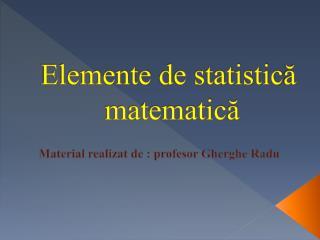 Elemente  de statistic ? matematic ?