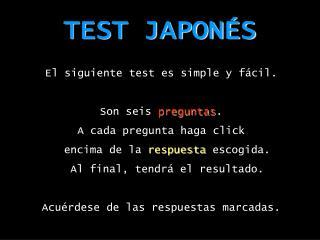 TEST JAPON�S