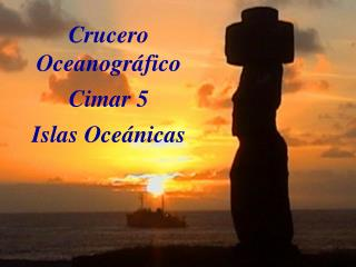 Crucero Oceanográfico Cimar 5  Islas Oceánicas
