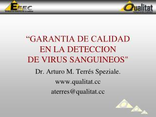 """""""GARANTIA DE CALIDAD EN LA DETECCION DE VIRUS SANGUINEOS"""