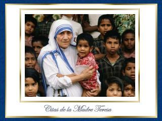 La Madre Teresa nos enseñó la verdadera dignidad de la mujer  convirtiéndose en madre de todos.
