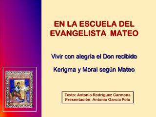 Texto: Antonio Rodríguez Carmona Presentación: Antonio García Polo