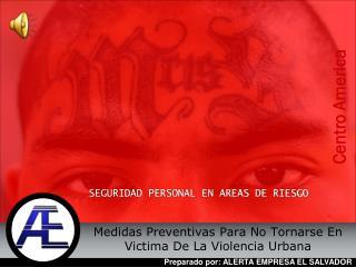 SEGURIDAD PERSONAL EN AREAS DE RIESGO