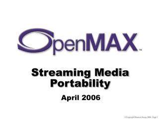 Streaming Media Portability