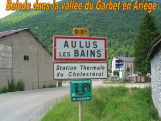 Balade dans la vallée du Garbet en Ariège