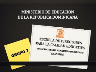 ESCUELA DE DIRECTORES PARA LA CALIDAD EDUCATIVA