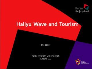 Hallyu  Wave and Tourism