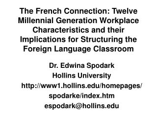 Dr. Edwina Spodark Hollins University www1.hollins/homepages/ spodarke/index.htm