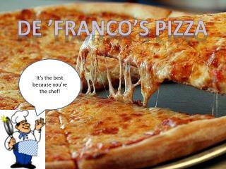 De 'Franco's Pizza