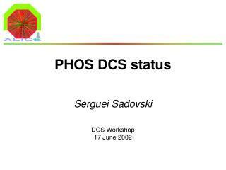 PHOS DCS status