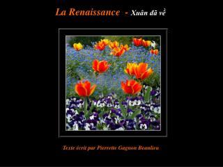 La Renaissance  -  Xuân đã về