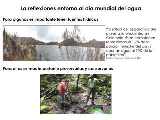 La reflexiones entorno al día mundial del agua