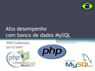 Alto desempenho  com banco de dados MySQL