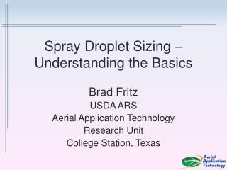 Spray Droplet Sizing � Understanding the Basics