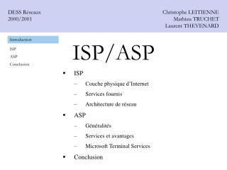 ISP/ASP
