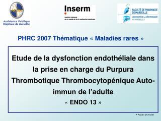 PHRC 2007 Thématique «Maladies rares»