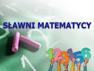 S?AWNI MATEMATYCY