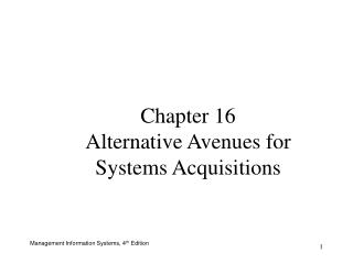 Chapter 16 Alternative Avenues for Systems Acquisitions